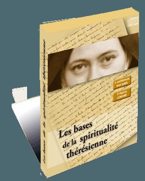 Les bases de la spiritualité thérésienne